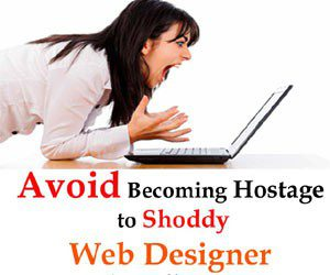 Avoid becoming hostage to shoddy web designer in Kolhapur1 300x250