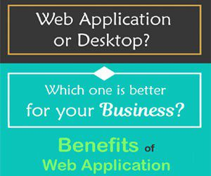 Web Application or Desktop Application Which One is Better for Your Business 300x250